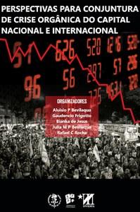 """Lançamento do livro """"Perspectivas para Conjuntura de Crise Orgânica do Capital: Nacional e Internacional"""""""