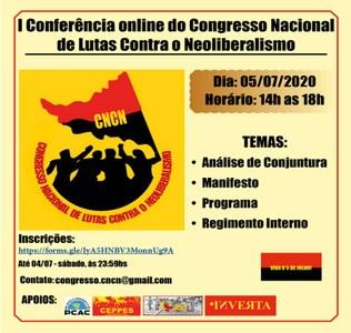 I Conferência online do Congresso Nacional de Lutas Contra o Neoliberalismo