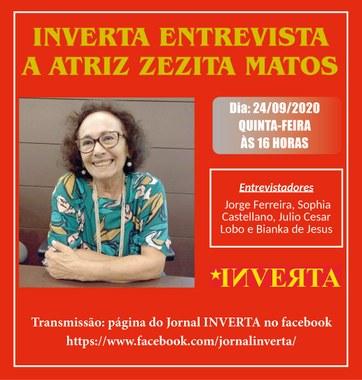 Inverta entrevista a atriz Zezita Matos