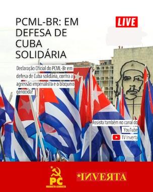 PCML-BR: EM DEFESA DE CUBA SOLIDÁRIA