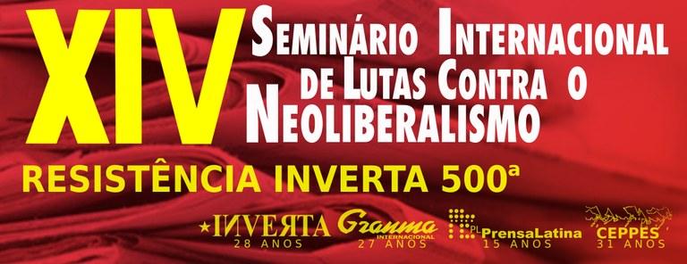 XIV Seminario de Lutas Contra o Neoliberalismo